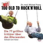Not Too Old To Rock'n Roll, 3 Audio-CDs Cover