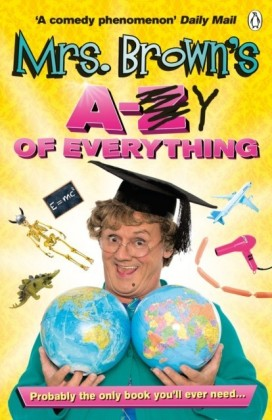 Mrs. Brown's A to Y of Everything
