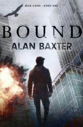 Bound: Alex Caine Book 1