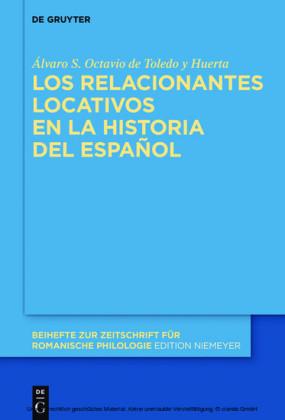 Los relacionantes locativos en la historia del español