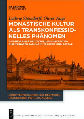 Monastische Kultur als transkonfessionelles Phänomen