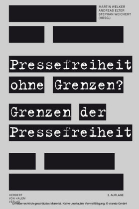Pressefreiheit ohne Grenzen? Grenzen der Pressefreiheit