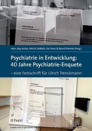 Psychiatrie in Entwicklung: 40 Jahre Psychiatrie-Enquete