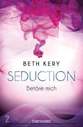 Seduction 2. Betöre mich