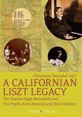 A Californian Liszt Legacy