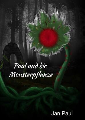 Paul und die Monsterpflanze