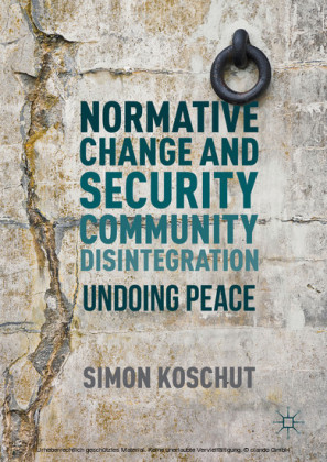 Normative Change and Security Community Disintegration