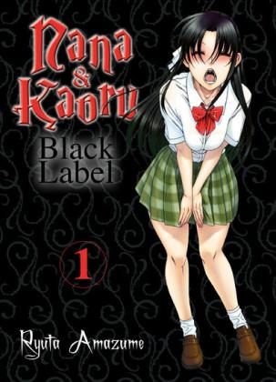 Nana & Kaoru - Black Label, Band 1