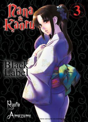 Nana & Kaoru - Black Label, Band 3