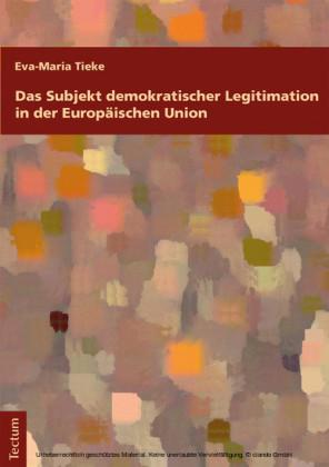 Das Subjekt demokratischer Legitimation in der Europäischen Union