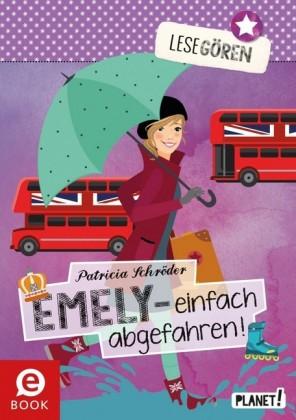 Lesegören, Band 4: Emely - einfach abgefahren!