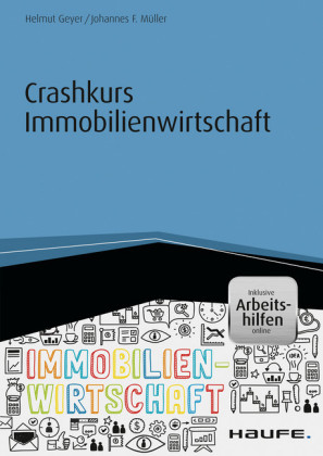 Crashkurs Immobilienwirtschaft - inkl. Arbeitshilfen online