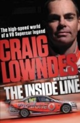 Inside Line: The High-Speed World of a V8 Supercar Legend Driver