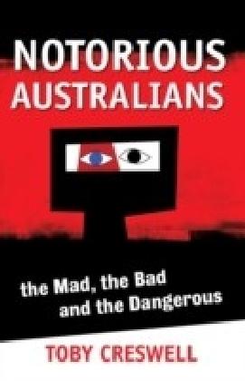 Notorious Australians