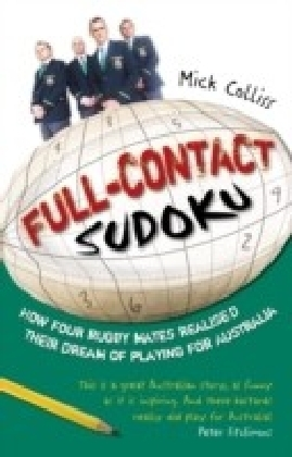 Full Contact Sudoku: How Four Rugby Mates Realised Their Dream of Playing for Australia