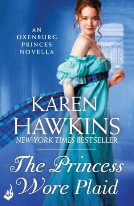 Princess Wore Plaid: A Princes of Oxenburg Novella 2.5