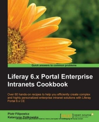 Liferay 6.x Portal Enterprise Intranets Cookbook