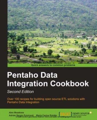 Pentaho Data Integration Cookbook