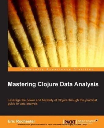 Mastering Clojure Data Analysis