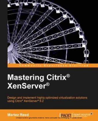 Mastering Citrix(R) XenServer(R)