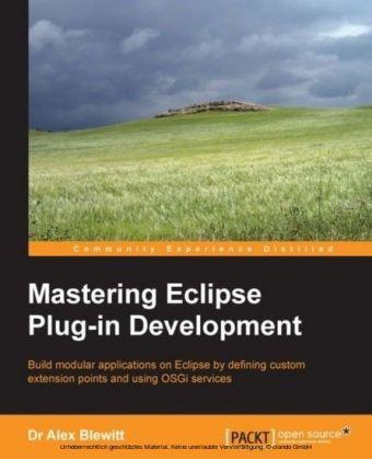 Mastering Eclipse Plug-in Development
