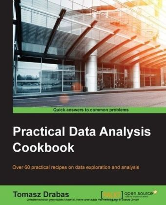 Practical Data Analysis Cookbook