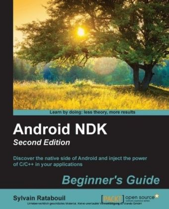 Android NDK: Beginner's Guide - Second Edition