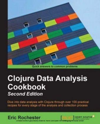 Clojure Data Analysis Cookbook - Second Edition