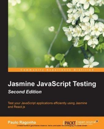 Jasmine JavaScript Testing - Second Edition