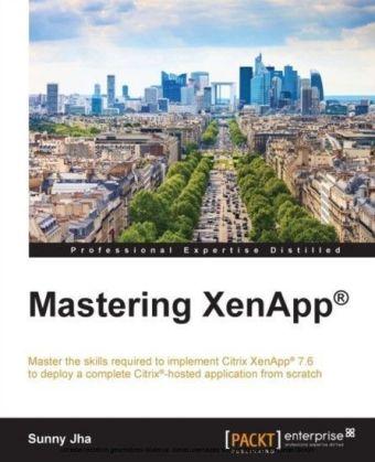 Mastering XenApp(R)