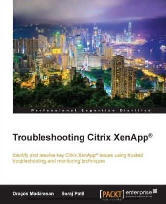 Troubleshooting Citrix XenApp(R)
