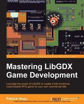 Mastering LibGDX Game Development