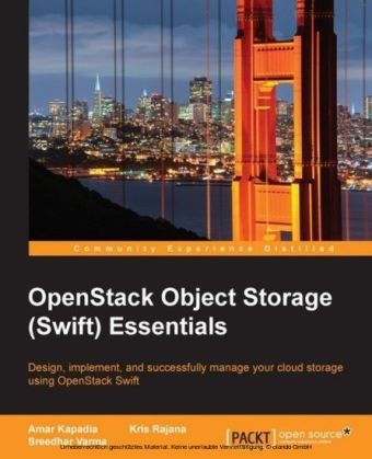 OpenStack Object Storage (Swift) Essentials