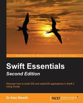 Swift Essentials - Second Edition