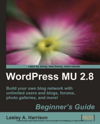 WordPress MU 2.8: Beginner's Guide