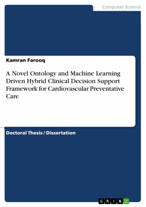 A Novel Ontology and Machine Learning Driven Hybrid Clinical Decision Support Framework for Cardiovascular Preventative Care