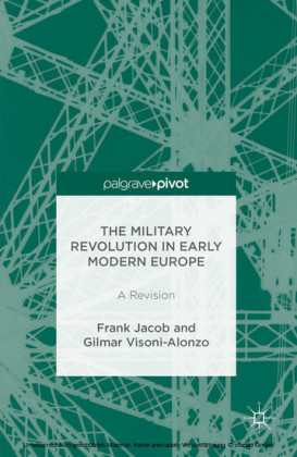The Military Revolution in Early Modern Europe