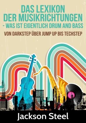 Das Lexikon der Musikrichtungen - Was ist eigentlich Drum and Bass ?