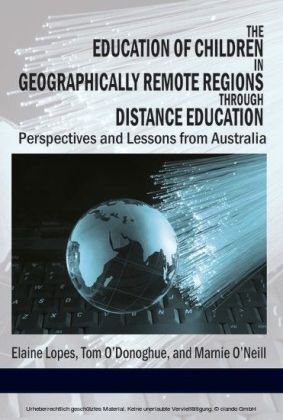 The Education of Children in Geographically Remote Regions Through Distance Education