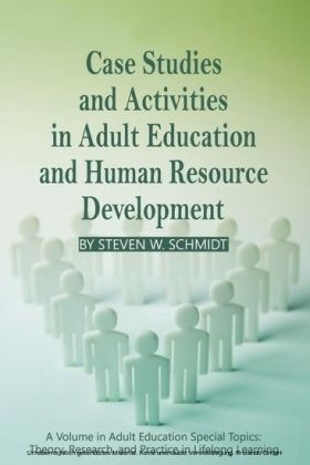 Case Studies and Activities in Adult Education and Human Resource Development