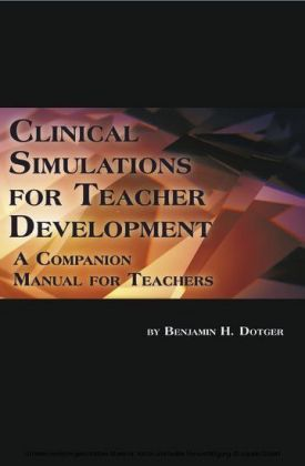 Clinical Simulations for Teacher Development