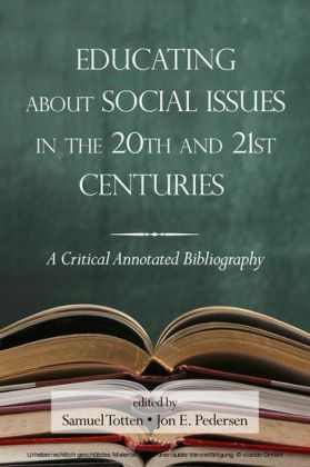 Educating About Social Issues in the 20th and 21st Centuries Vol 1