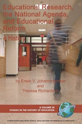 Educational Research, The National Agenda, and Educational Reform