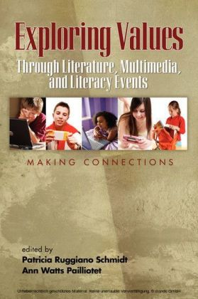 Exploring Values Through Literature, Multimedia, and Literacy Events