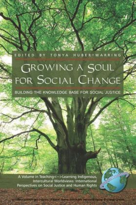 Growing a Soul for Social Change