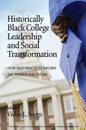 Historically Black College Leadership & Social Transformation