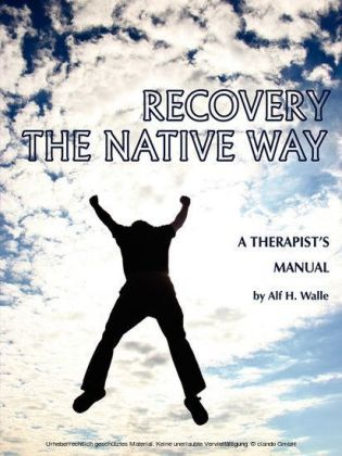 Recovery the Native Way