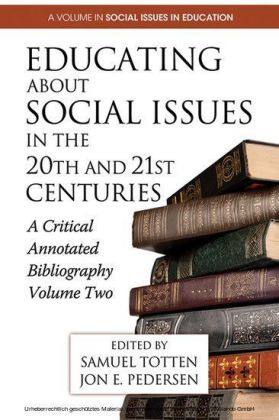 Educating About Social Issues in the 20th and 21st Centuries Vol. 2