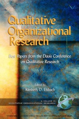 Qualitative Organizational Research Volume 1