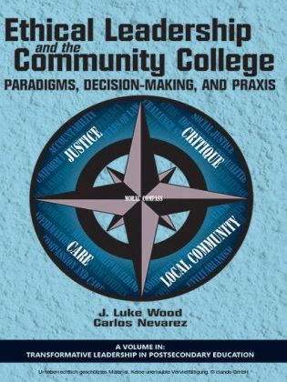 Ethical Leadership and the Community College